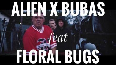 Photo of ALIEN x BUBAS feat FLORAL BUGS – RRAAA prod STREETSOUND
