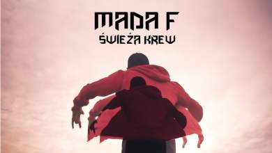 Photo of MADA F – Świeża krew
