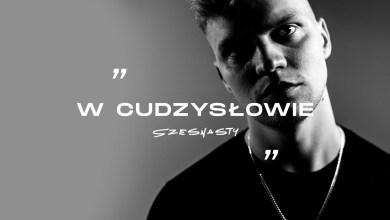 Photo of Szesnasty – W cudzysłowie