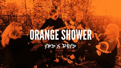 Photo of VBS ft. Deys – Orange Shower 🍊