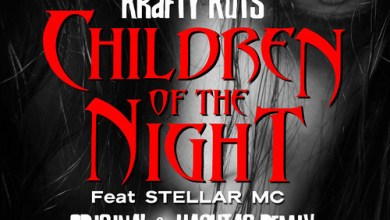 Photo of IVIBES010: Krafty Kuts Ft Stellar MC – Children Of The Night – Hashtag Mix – Instant Vibes – OUT NOW