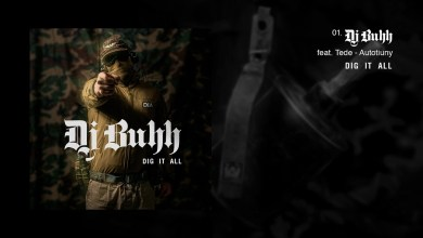 Photo of DJ BUHH feat. TEDE – AUTOTIUNY / DIG IT ALL