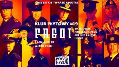 Photo of Klub Płytowy # 19: Fagot (Grzegorz Fajngold)