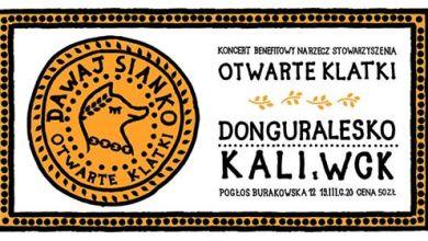 Photo of Dawaj sianko! donGURALesko & KALI & WCK x Otwarte Klatki