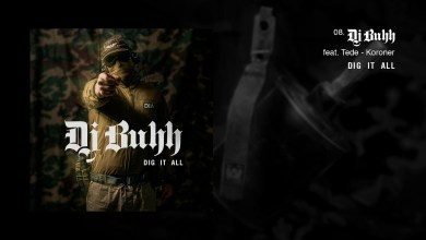 Photo of DJ BUHH feat. TEDE – KORONER / DIG IT ALL