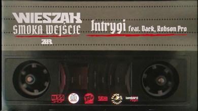 Photo of Wieszak ZdR feat. Dack, Robson Pro – Intrygi OFICJALNY ODSŁUCH