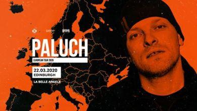 Photo of Paluch • EU tour 2020 • Edinburgh