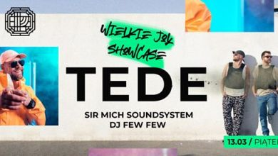 Photo of TEDE | Sir Mich – Wielkie Joł Showcase