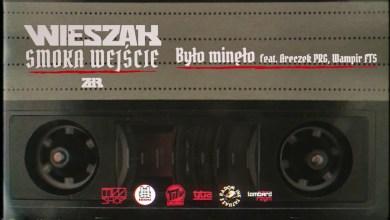 Photo of Wieszak ZdR feat. Areczek PRG, Wampir FTS – Było minęło prod. Tytuz – OFICJALNY ODSŁUCH