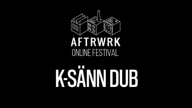 Photo of K-Sänn Dub | Live @ Aftrwrk Online Festival