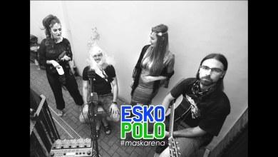 Photo of ESKO POLO: #maskarena (LIVE)