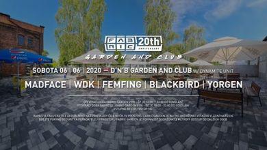 Photo of DNB Club and Garden w/ Dynamite Unit @Fabric 6-6-20