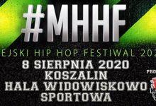 Photo of MHHF Miejski Hip Hop Festiwal | Koszalin Hala Widowiskowa2020