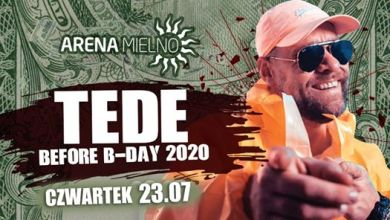 Photo of ★ Before B-Day Tede ★ Arena Mielno ★
