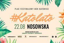 Photo of Katolato: Nosowska x Katowice