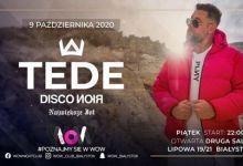 Photo of Koncert TEDE / Piątek 9.10 WoW Club / Białystok