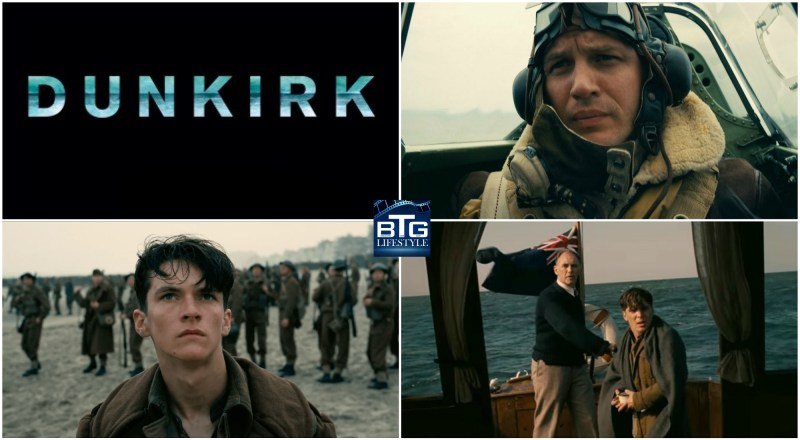 Dunkirk Perspectives - Land Air And Sea at Dunkirk - Film Review - Movie Review - BTG Lifestyle