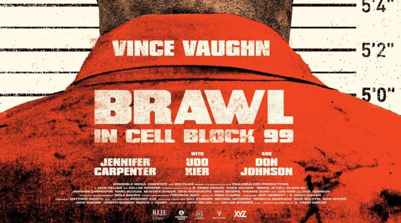 Brawl in Cell Block 99 Review - BTG Lifestyle