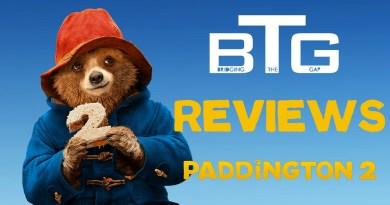 Paddington 2 Spoiler-free Review Video - BTG Lifestyle