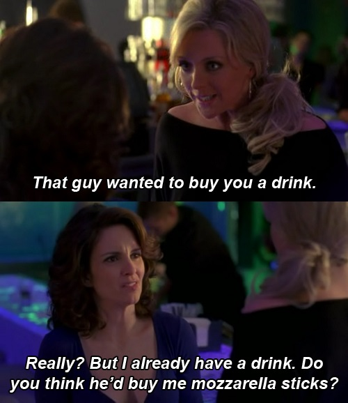 1. 30 Rock That Guy Wanted to Buy You a Drink - BTG Lifestyle