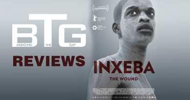 Inxeba Review Spoiler-Free - BTG Lifestyle