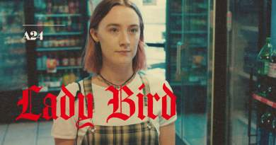Lady Bird Spoiler-Free Review - BTG Lifestyle - Oscars 2018