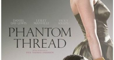 Phantom Thread Spoiler-Free Review - BTG Lifestyle - Oscars 2018
