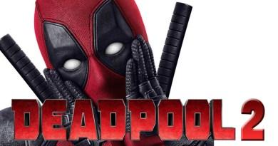 Deadpool 2 final trailer BTG Lifestyle
