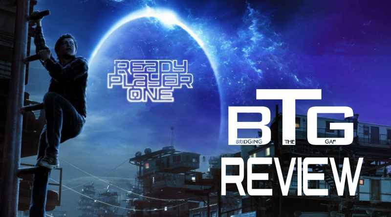 Ready Player One Spoiler-free Review - BTG Lifestyle