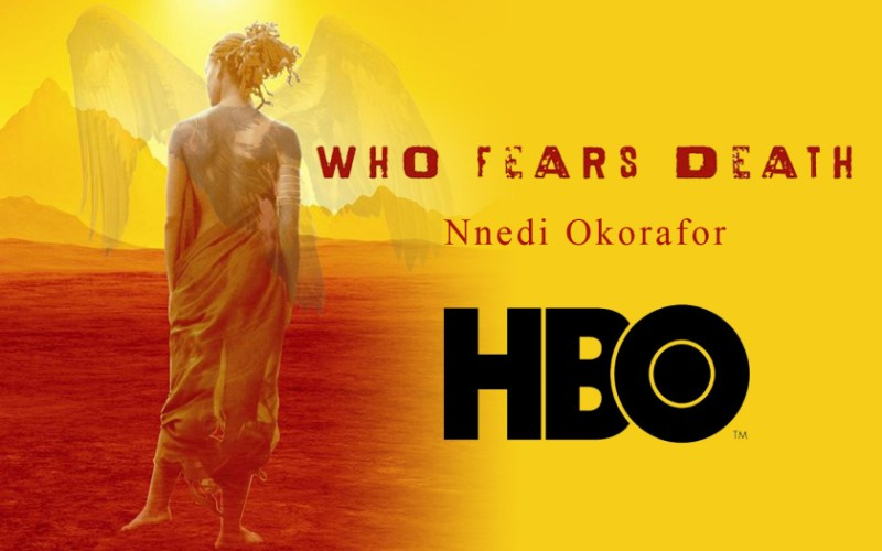 Who fears Death in development at HBO