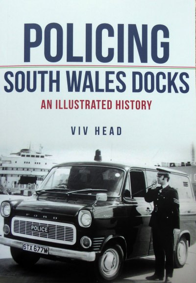 Policing South Wales Docks - cover