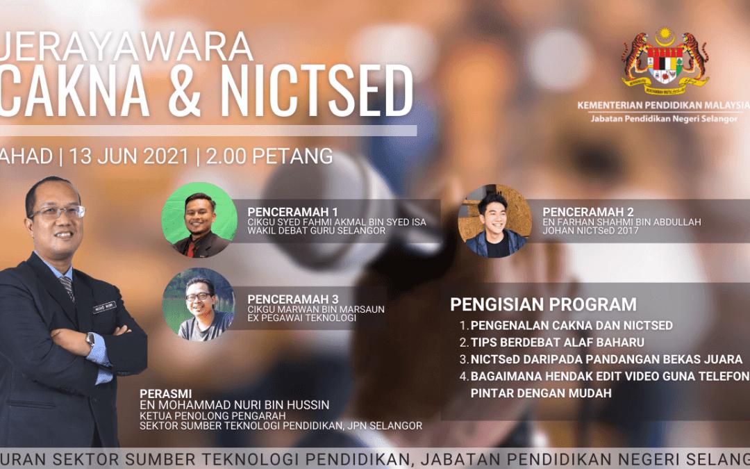 Jerayawara CAKNA dan NICTSeD 2021