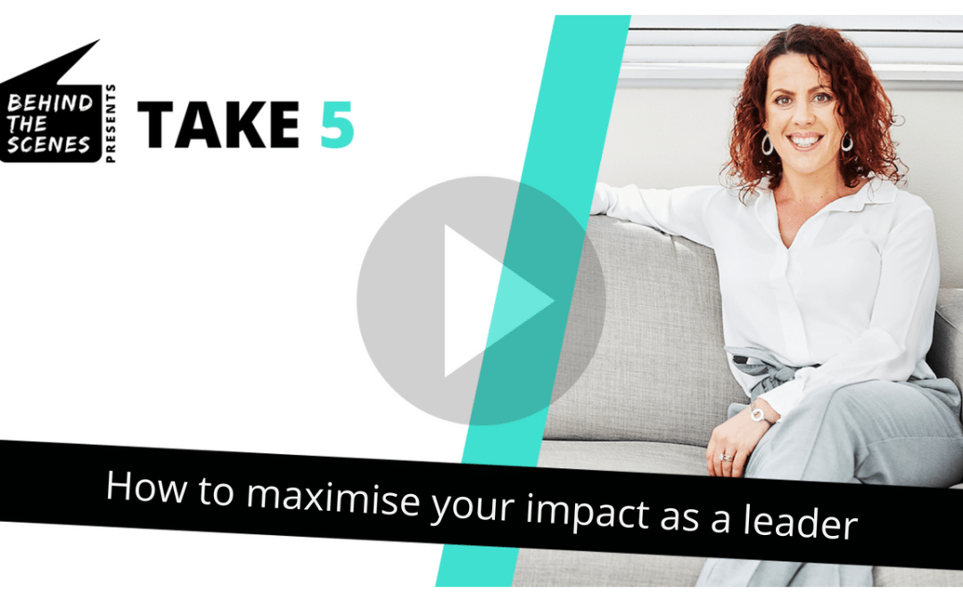 How to maximise your impact as a leader