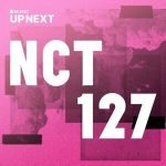 NCT 127 Up Next Session: NCT 127