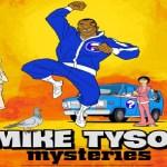 "Review: Mike Tyson Mysteries ""The Death of Lyle Victor Linkus; San Juan Puerto Rico Blows but San Juan Capistrano"""