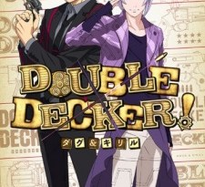 """English Dub Review: Double Decker! Doug & Kirill """"Your Rival is Your Partner's Partner!"""""""
