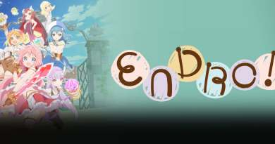 "English Dub Review: ENDRO! ""After the End Roll…"""
