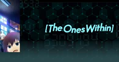 """English Dub Review: The Ones Within """"HOLD ON AND LET GO"""""""