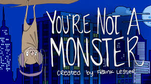 "Review: You're Not a Monster ""A Demon Can Dream"" ""Headless Over Heels"" ""Masking Your Problems"" ""Half Over It"" ""Dead Tech"" ""The Transylvania Twist"""