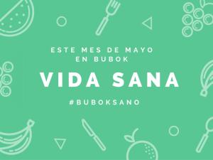 Comienza el mes de #BubokSano