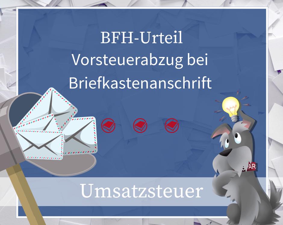 Buchhalterseele Umsatzsteuer Vorsteuerabzug Bei Briefkastenanschrift