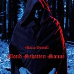 Maria Gomoll: Mond – Schatten – Sonne