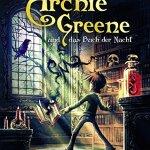 Archie Greene und das Buch der Nacht – Band 3