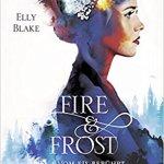 Fire & Frost – Vom Eis berührt