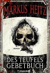 Heitz, Markus: Des Teufels Gebetbuch