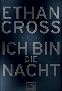 Cross, Ethan: Ich bin die Nacht