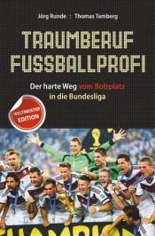 Fußballprofi, Tamberg, Runde, Sportbuch, Buch, Fußballbuch