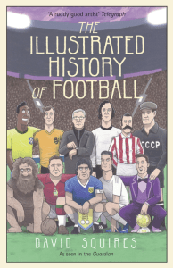 Squires: The Illustrated History of Football