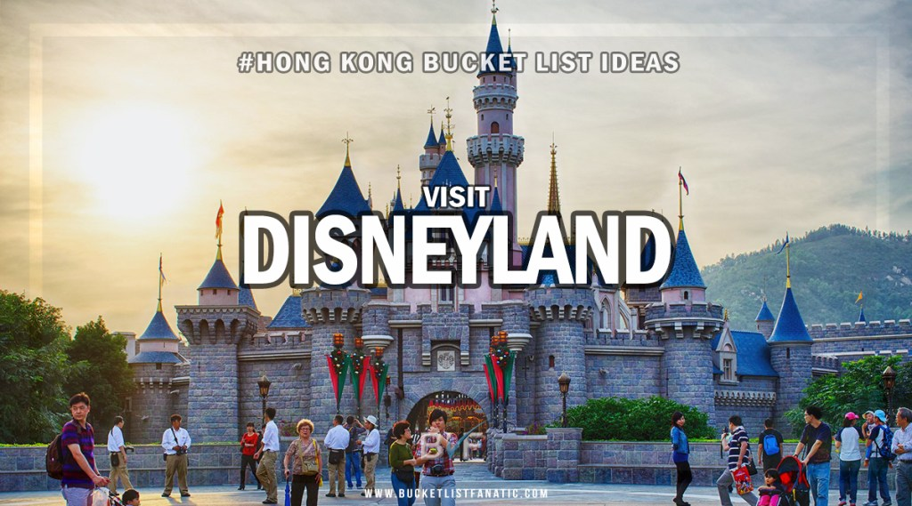 Hong Kong Bucket List - Disneyland