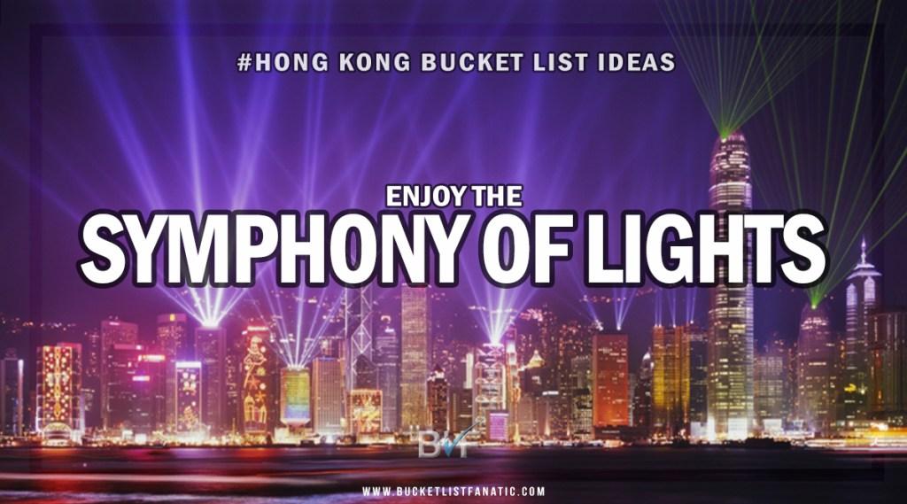 Hong Kong Bucket List - Hong Kong Symphony of Lights